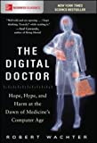 #6: The Digital Doctor: Hope, Hype, and Harm at the Dawn of Medicine's Computer Age
