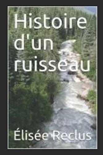 Histoire d'un ruisseau par Élisée Reclus