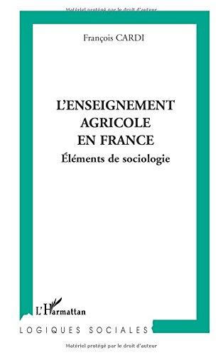 L'enseignement agricole en France par François Cardi