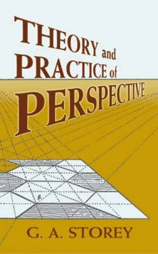 Theory and Practice of Perspective (Dover Art Instruction)