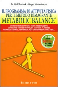 il programma di attività fisica per il metodo dimagrante. metabolic balance®
