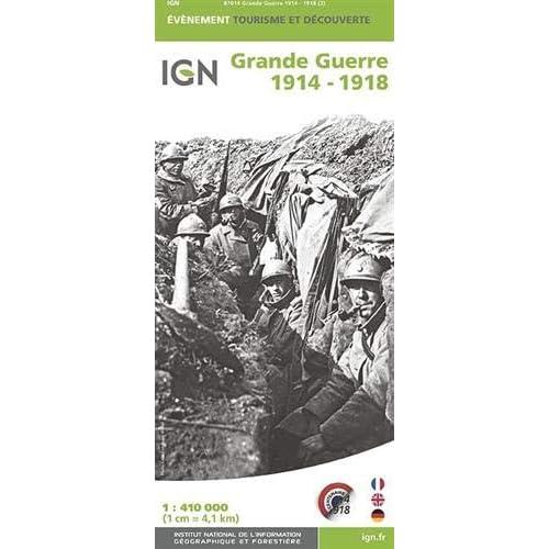 Grande Guerre 1914-1918 : 1/410 000