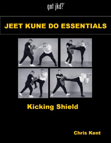 Jeet Kune Do Essentials - Kicking Shield (English Edition) -