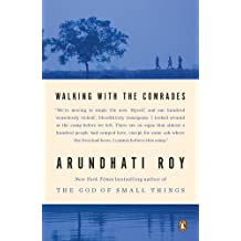 Walking with the Comrades by Arundhati Roy (2011-10-25)