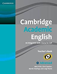 Cambridge Academic English C1 Advanced Teacher's Book: An Integrated Skills Course for EAP