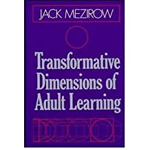 [(Transformative Dimensions of Adult Learning)] [Author: Jack Mezirow] published on (June, 1991)