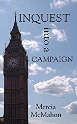Inquest into a Campaign