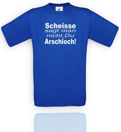 Comedy Shirts Herren T-Shirt Gr. XXL - Royalblau/Weiss Scheisse SAGT Man Nicht, Du Arschloch!