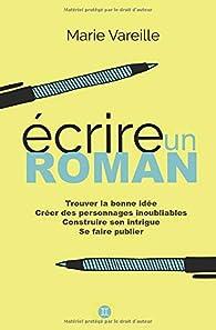 Écrire un roman par Marie Vareille