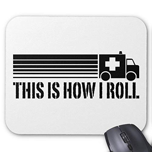 This is How I Roll EMT Mouse Pad -