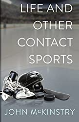 Life and Other Contact Sports