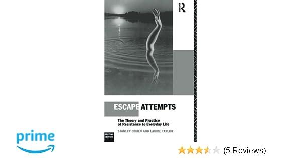 escape attempts cohen stanley taylor laurie