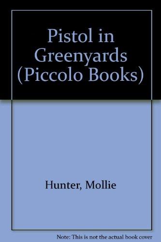 Pistol in Greenyards (Piccolo Books) Hunter Piccolo