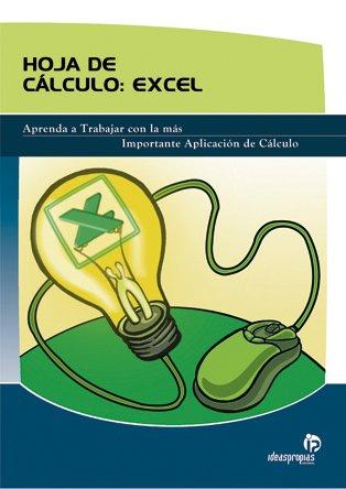 Hoja de cálculo: Excel (Informática) por Ana Mª Villar Varela y Ana Riascos Lomanto
