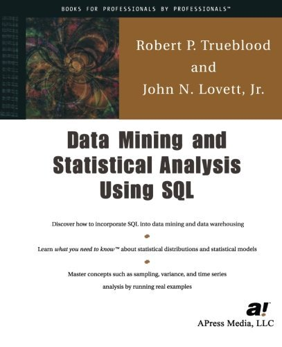 Data Mining and Statistical Analysis Using Sql: A Practical Guide for DBAs by John Lovett Jr. (2001-09-18) par John Lovett Jr.