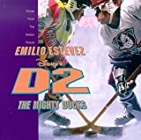 Disney's D2: The Mighty Ducks - Songs From The Motion Picture Soundtrack edition (1994) Audio CD