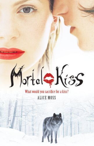 Mortal Kiss (English Edition)