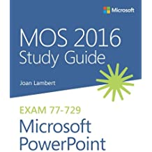 Mos 2016 Study Guide for Microsoft PowerPoint [Lingua inglese]