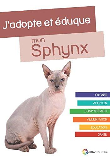 J'adopte et éduque mon Sphynx par Rue du Chat