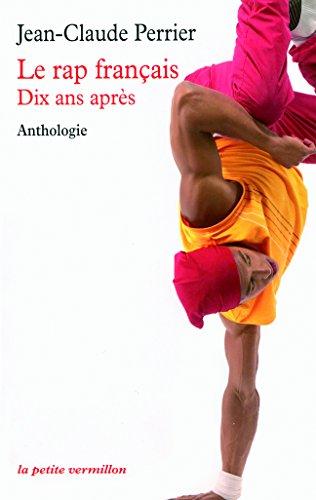 Le rap français : dix ans après, anthologie