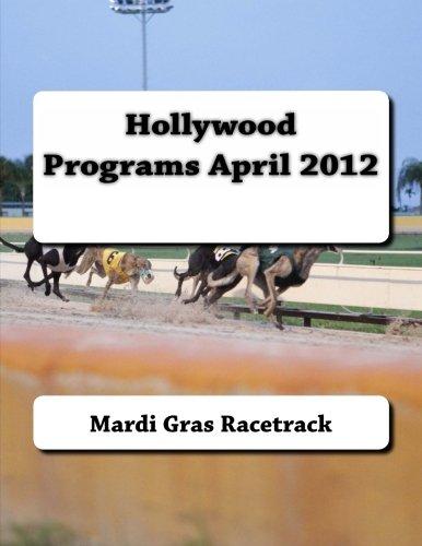 Hollywood Programs April 2012: Volume 5 por Mardi Gras Racetrack