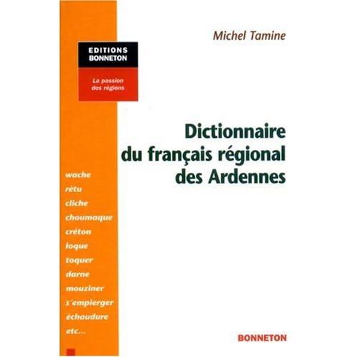 Dictionnaire du français régional des Ardennes