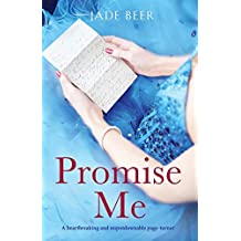 Promise Me: A heartbreaking and unputdownable page turner