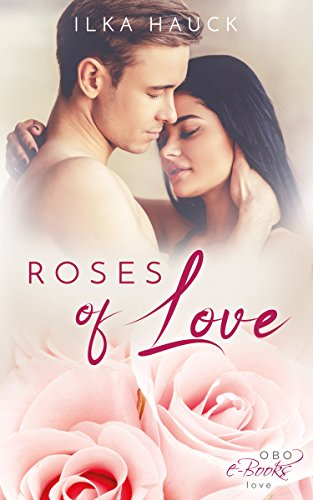 Roses of Love (Roses of Louisville 1) (Louisville College)