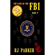 Top Cases of The FBI - Volume 1 (English Edition)