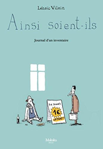 Livres gratuits en ligne Ainsi soient-ils - Tome 1 - Journal d'un inventaire pdf, epub ebook