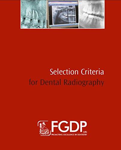Selection Criteria For Dental Radiography