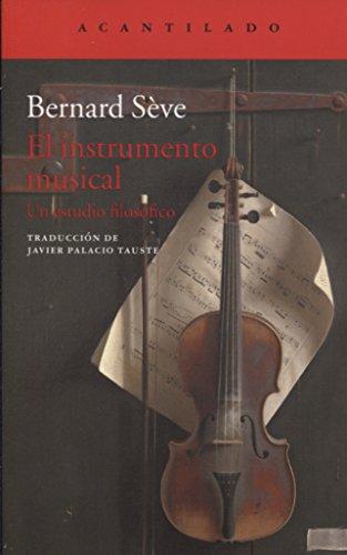 El instrumento musical (El Acantilado) por Bernard Sève