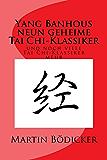 Yang Banhous neun geheime Tai Chi-Klassiker und noch viele Tai Chi-Klassiker mehr