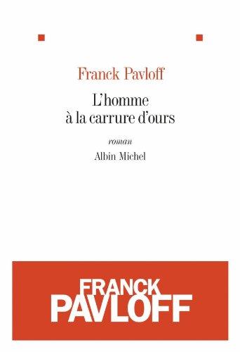 Franck Pavloff - L'Homme à la carrure d'ours sur Bookys