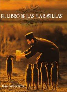 Libro De Las Maravillas: Joan Fontcuberta (ACTAR)