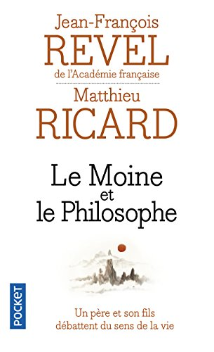 Le moine et le philosophe - Un père et son fils débattent du sens de la vie
