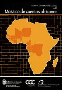 Mosaico de cuentos africanos (Monografía) por Marie-Claire (ed.) Durand Guiziou