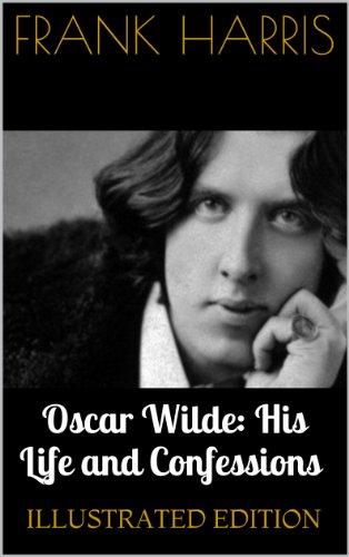 Buchseite und Rezensionen zu 'Oscar Wilde: His Life and Confessions (Illustrated Edition) (English Edition)' von Frank Harris