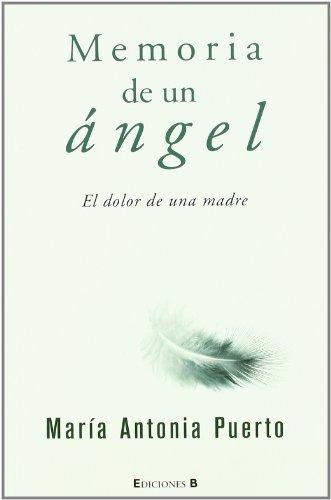 Memoria de un ángel: El dolor de una madre (No ficción)