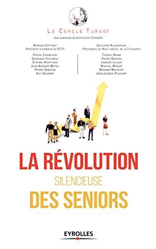 La rvolution silencieuse des seniors