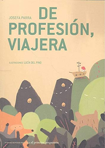 De profesión, viajera: XI premio de poesía infantil El Príncipe Preguntón