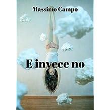 E invece no (Italian Edition)