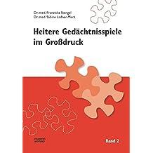 Heitere Gedächtnisspiele im Grossdruck: Heitere Gedächtnisspiele im Großdruck, Bd.2
