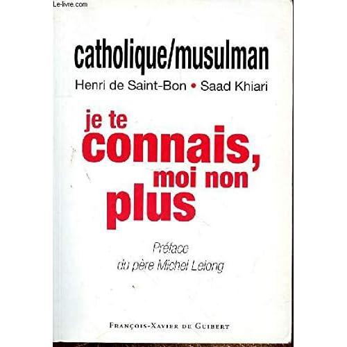 Catholique/Musulman : je te connais, moi non plus