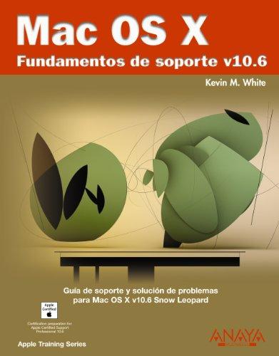 Mac OS X. Fundamentos de soporte v10.6 (Títulos Especiales)