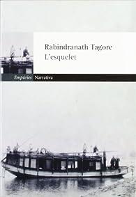 L'esquelet i altres narracions par Rabindranath Tagore