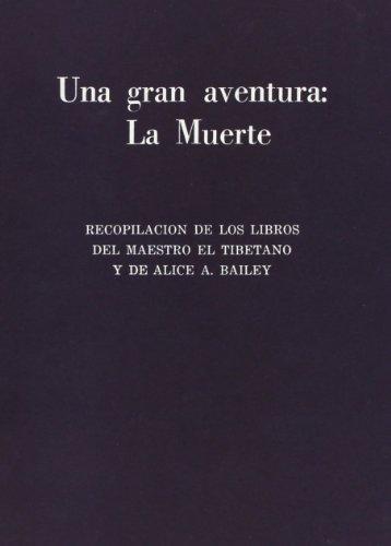 La muerte una gran aventura / The death a great adventure