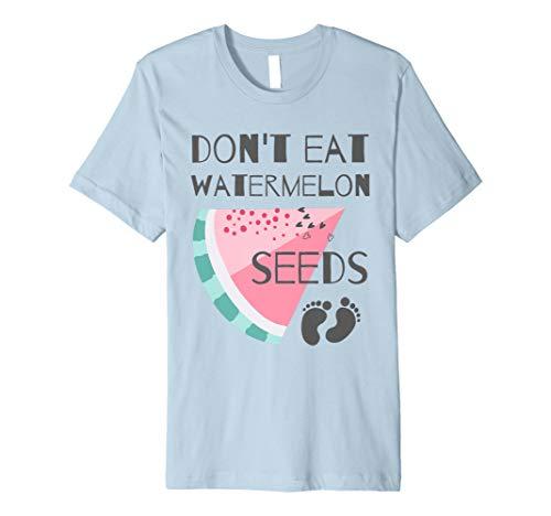 Do Not Eat Watermelon Seeds - Cute T-Shirt