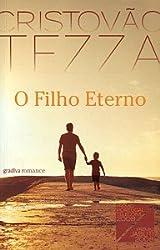 O filho eterno (portuguese edition)
