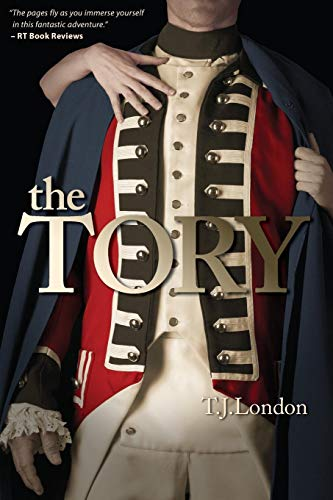 The Tory (The Rebels and Redcoats Saga, Band 1)
